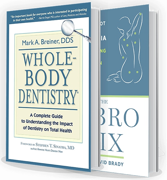 A Complete Guide To Understanding the impact of Dentistry on total Health - Mark A Breiner DDS, Whole Body Dentistry, Fairfield CT